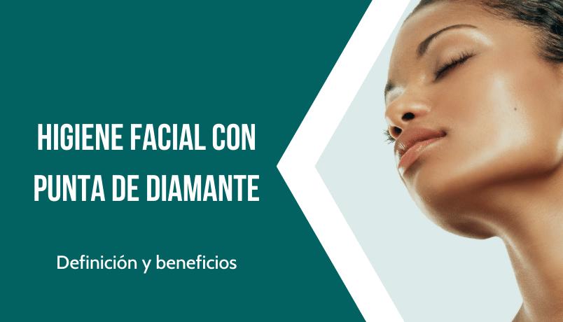 higiene facial con punta de diamante