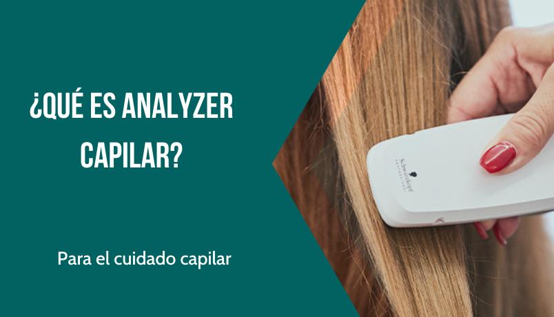 ¿Qué es Analyzer Capilar? por Etherma